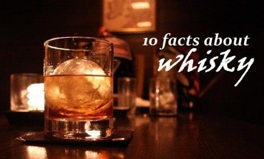 faits sur le whisky